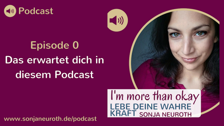 I'm more than okay – Podcast