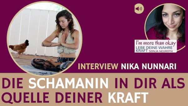 Die Schamanin in dir als Quelle deiner Kraft – Nika Nunnari
